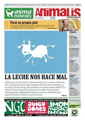 Número 9, año 3 de Animalis, el periódico de AnimaNaturalis. Animalis es el periódico trimestral de AnimaNaturalis. Compuesto por 16 páginas a todo color, se editaron 20.000 copias distribuídas por las ciudades más importantes de España.