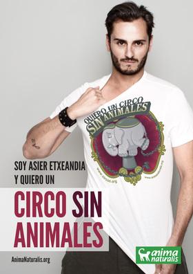 """El actor Asier Etxeandia dice """"Yo Quiero Un Circo Sin Animales""""."""