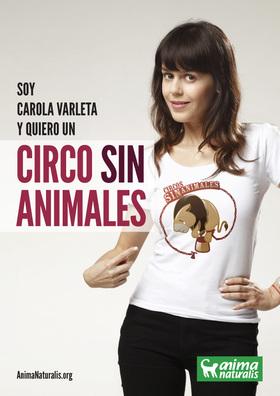 Mi nombre es Carola Varleta, y quiero un circo sin animales