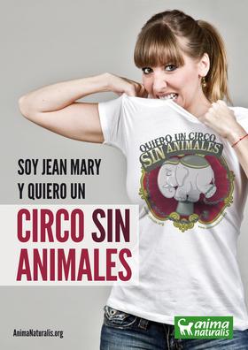 La chispa de la inigualable Jean Mary forma parte de la campaña Circo Sin Animales
