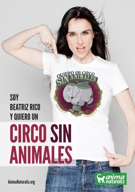 """La actriz Beatriz Rico dice """"Yo Quiero Un Circo Sin Animales""""."""