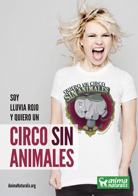 """La actriz Lluvia Rojo dice """"Yo Quiero Un Circo Sin Animales""""."""