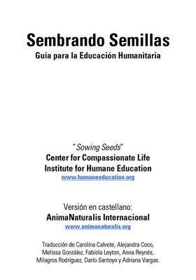 Completo manual sobre educación humanitaria: derechos de los animales, ecología, consumismo, etc.  Ideal para educadores.
