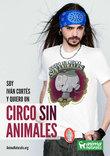 El locutor de radio Iván Cortés dice 'Yo Quiero Un Circo Sin Animales'.