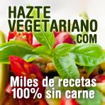 Visita nuestra web                                    HazteVegetariano.com con miles de                                    receas 100% sin carne