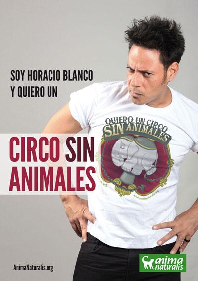 Soy Horacio Blanco y firmo por un Circo Sin Animales