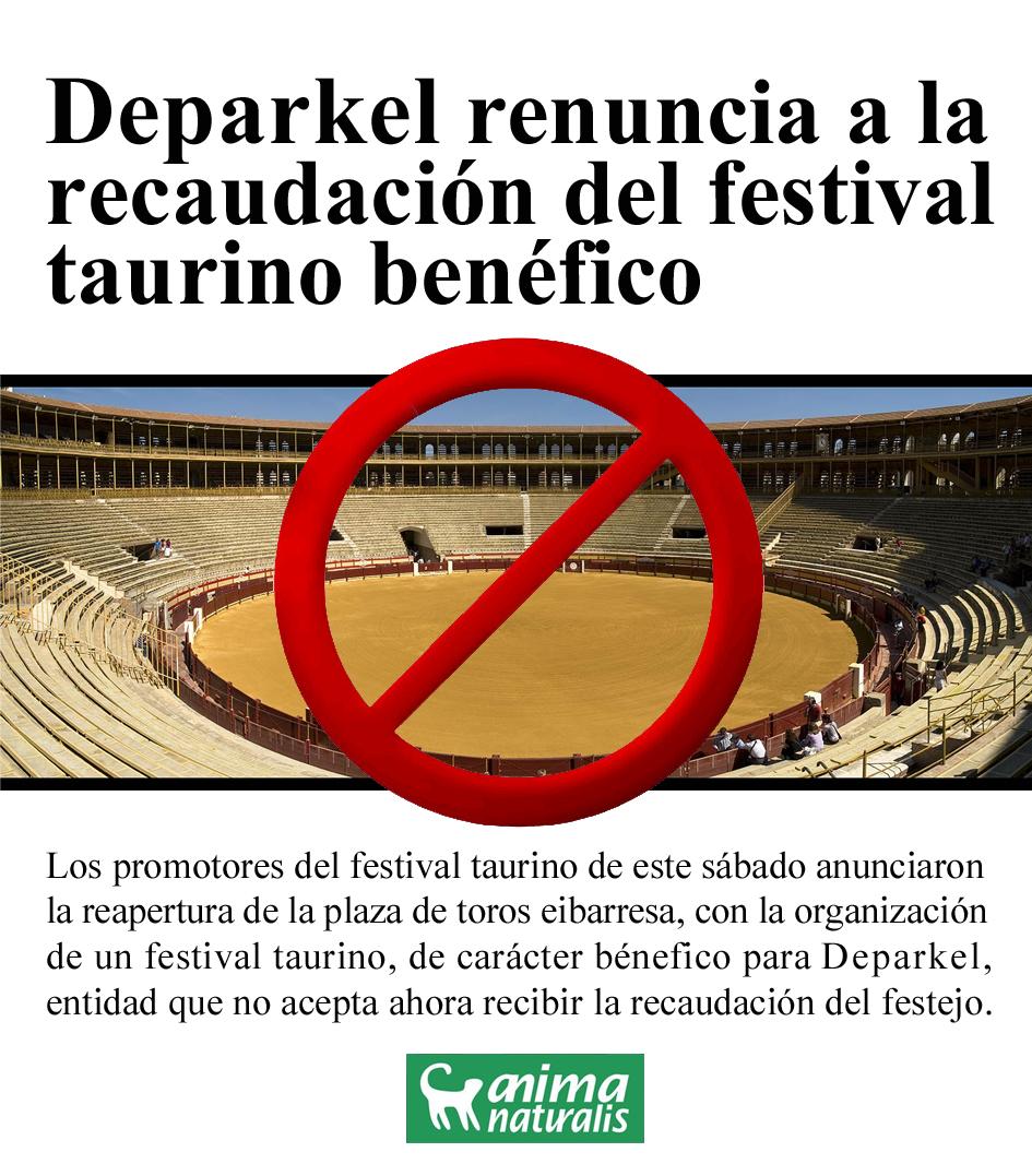 ¡Deparkel renuncia a recibir dinero de la tauromaquia!