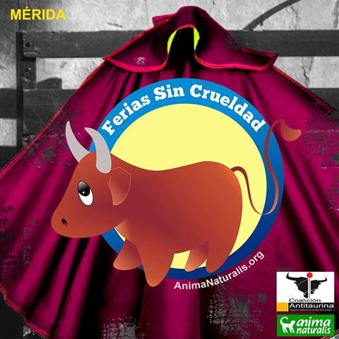 La Campaña Ferias Sin Crueldad, ahora en Mérida