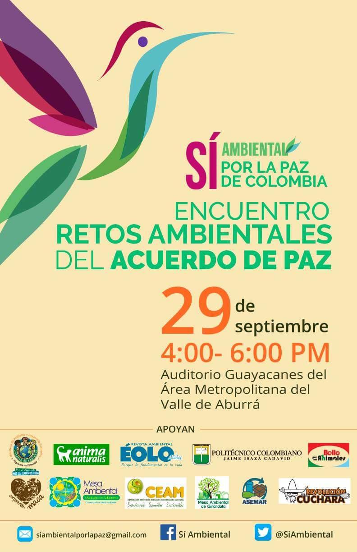 Invitación: Encuentro retos ambientales de los acuerdos de paz - Medellín