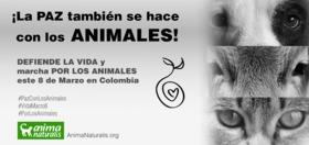 AnimaNaturalis se une a la Marcha Por la Vida ¡Porque la Paz también se hace con los Animales!